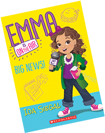 Emma is on the Air, Big News! -- Book 1